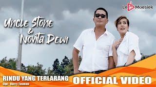 Uncle Stone dan Novita Dewi - Rindu Yang Terlarang (Official Music Video)