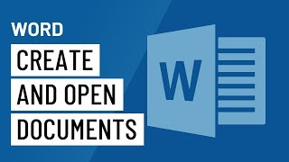 Word Creating and Opening Documents