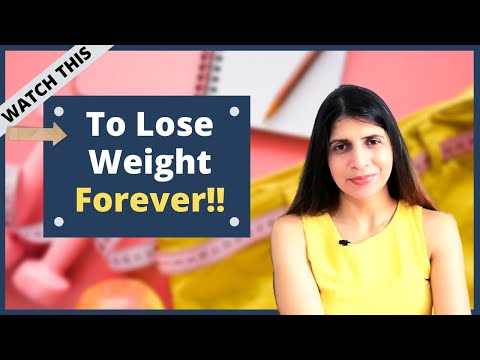 How to Lose Weight Permanently and Never Gain it Back | Weight loss Tips That No One talks About