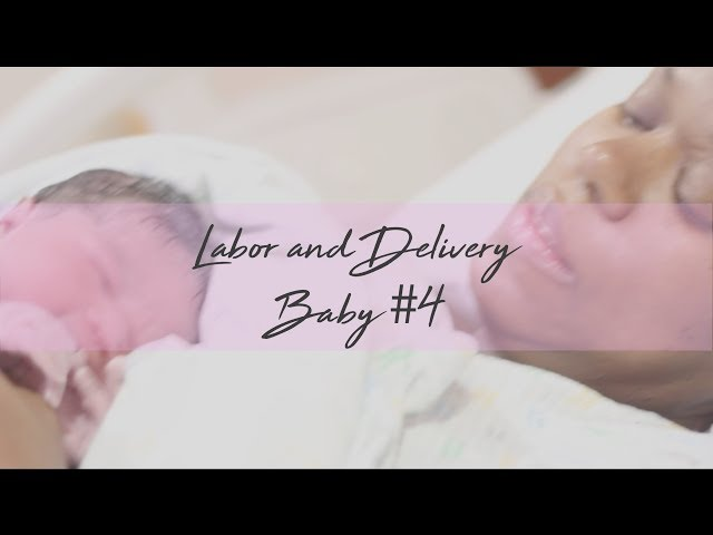 LABOR & DELIVERY | BABY #4 OUR FIRST GIRL!!