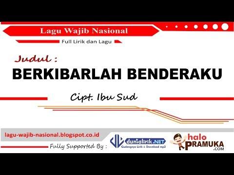 BERKIBARLAH BENDERAKU-Lirik (Lagu Wajib Nasional) Ibu Sud