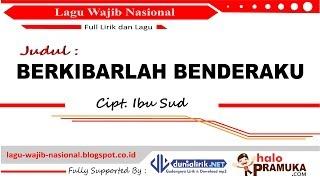 Gambar cover BERKIBARLAH BENDERAKU-Lirik (Lagu Wajib Nasional) Ibu Sud