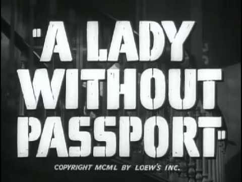 Lady Without Passport, A   Original Trailer