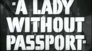 Lady Without Passport, A   Original Trailer