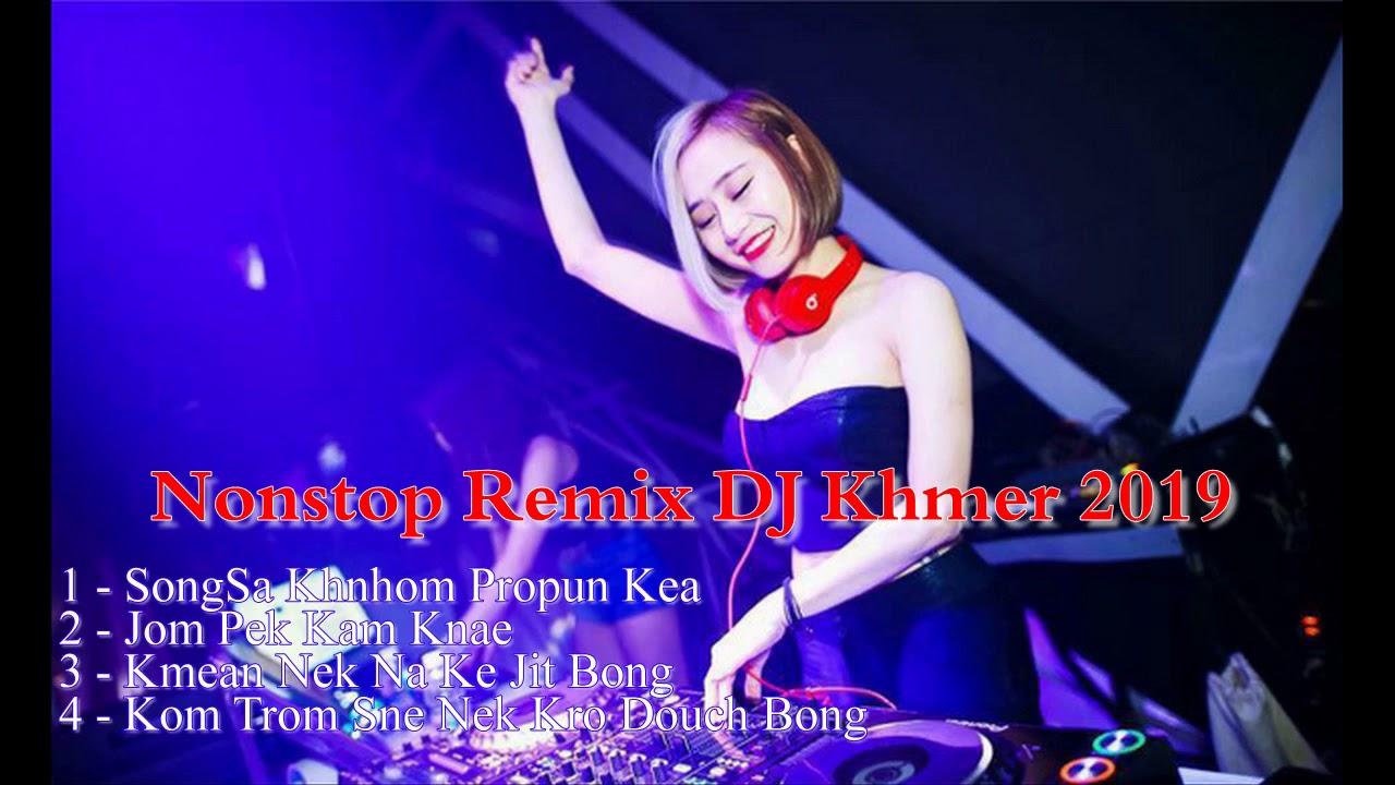 LK Nonstop DJ Khmer 2019 – Nhạc sống Khmer Sóc Trăng