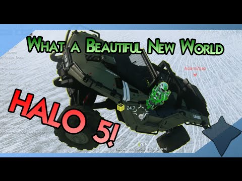 What a Beautiful New World - Halo 5 Forging with Friends