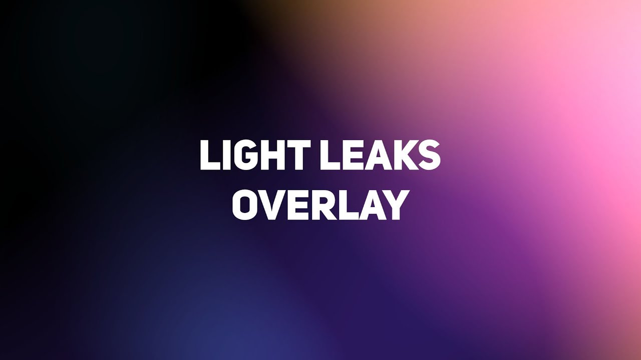 (FREE) Light Leaks Overlay Pack - Premiere Pro, After Effects, Sony Vegas,  Final cut  Stock Footage