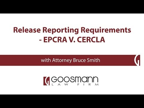 Release Reporting Requirements - EPCRA V. CERCLA
