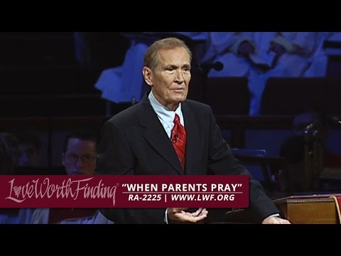 Adrian Rogers: When Parents Pray (#2225)