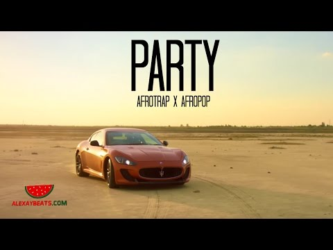"🍉 Afro pop x Afro Trap Instrumental 2017 ""PARTY"" [Wizkid Type Beat]"