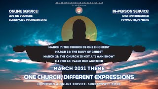 ICC Michigan Sunday Service, Mar 7th 2021 at 1pm EST