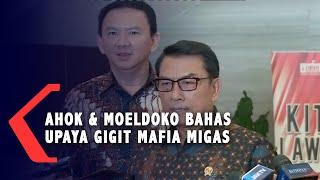 Ahok dan Moeldoko Bahas Harga Gas Tinggi Hingga Rencana Gigit Mafia Migas