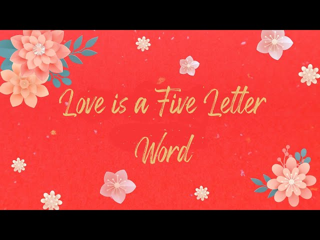 Love is a Five-Letter Word