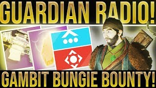 Destiny 2 Guardian Radio 268. Gambit Bungie Bounty On Mesa, Masterwork Cores, New game Mode
