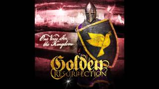 Watch Golden Resurrection One Voice For The Kingdom video