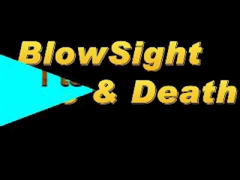 Blowsight Life & Death Lyrics By Me