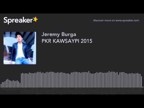 PKR KAWSAYPI 2015 (hecho con Spreaker)