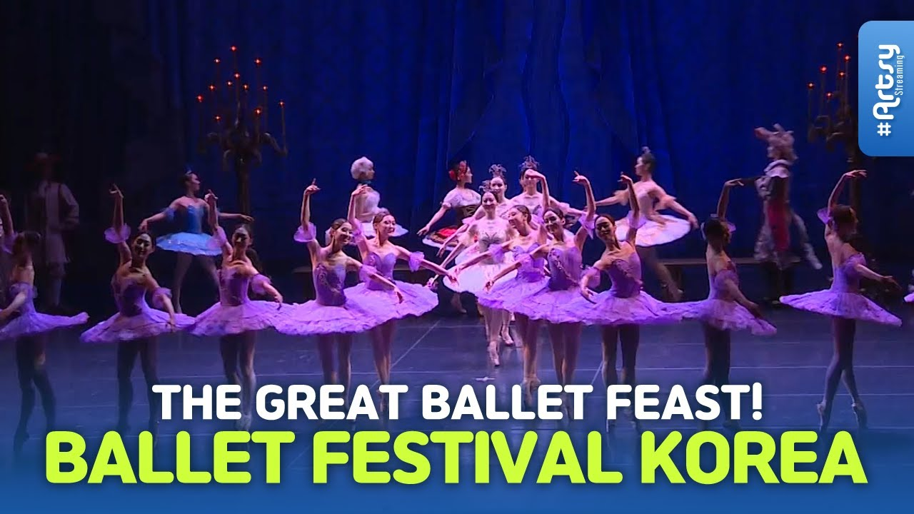 [Catchy Korea] The Great Ballet Feast! Ballet Festival Korea [ARTSY streaming]