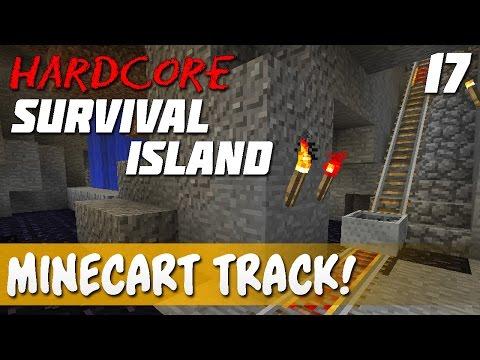 Ep. 17 - Minecart Track!!!   Minecraft Hardcore Survival Island!