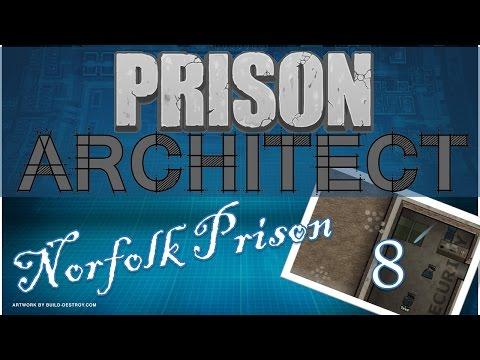 Let's Play Prison Architect! Norfolk Prison - 8. Baba goes Gaga