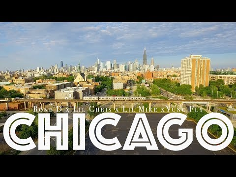 Bone D x Lil Chris x Lil Mike x Yung Fly - Chicago (Music Video)