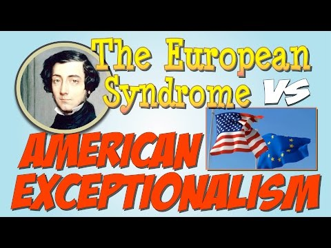 The European Syndrome VS American Exceptionalism