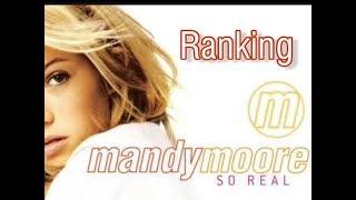 "Mandy Moore │""So Real"" Album Ranking"