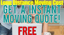 Long Distance Moving Cost | Snatch 7 FREE Quotes To Reduce Costs Of Move
