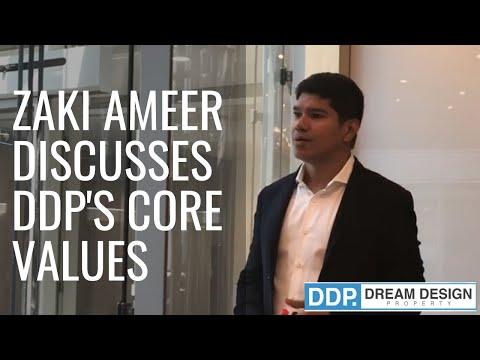 Dream Design Property's Core Values, Zaki Ameer