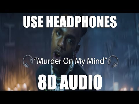 YNW Melly - Murder On My Mind (8D AUDIO) 🎧