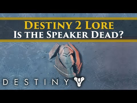 Destiny 2 Lore - Where's the Speaker? Is he dead?