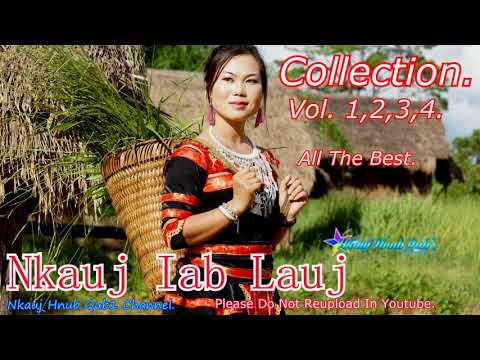 Nkauj iab lauj Collection Vol 1,2,3,4  All The best   3/28/2018 thumbnail