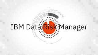 IBM Security Data Risk Manager Overview
