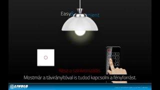 LIVOLO Hungary Kft. - LIVOLO érintős távirányító beállítása