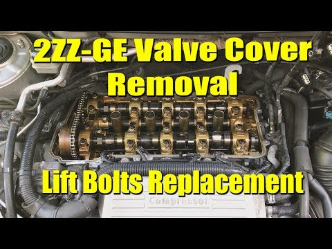 2ZZ-GE Valve Cover Removal/Install & Lift Bolts Replacement