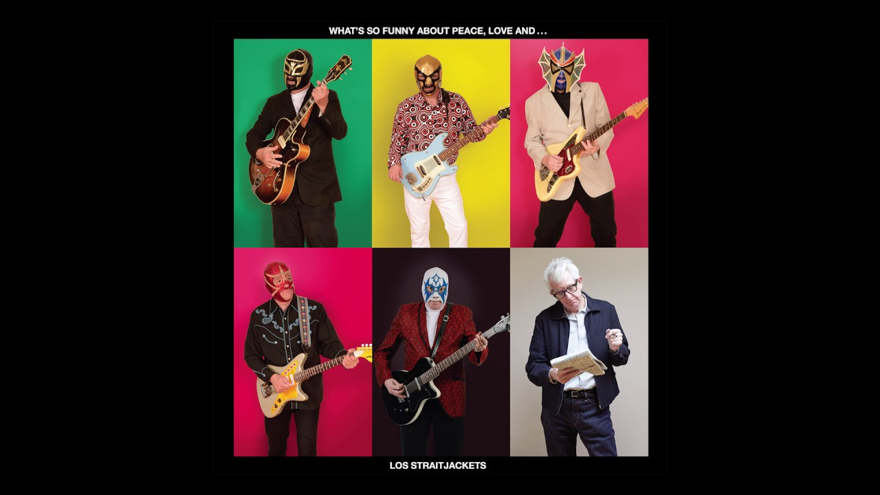 los-straitjackets-whats-so-funny-bout-peace-love-and-understanding-yep-roc-records