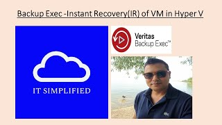 Veritas BACKUP EXEC   - Instant Recovery(How to instantly recover VMs in Hyper V)