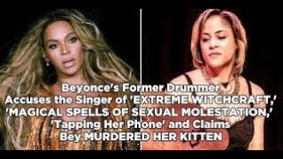 Former Drummer Claims: BEYONCE Molested Her w/MAGIC