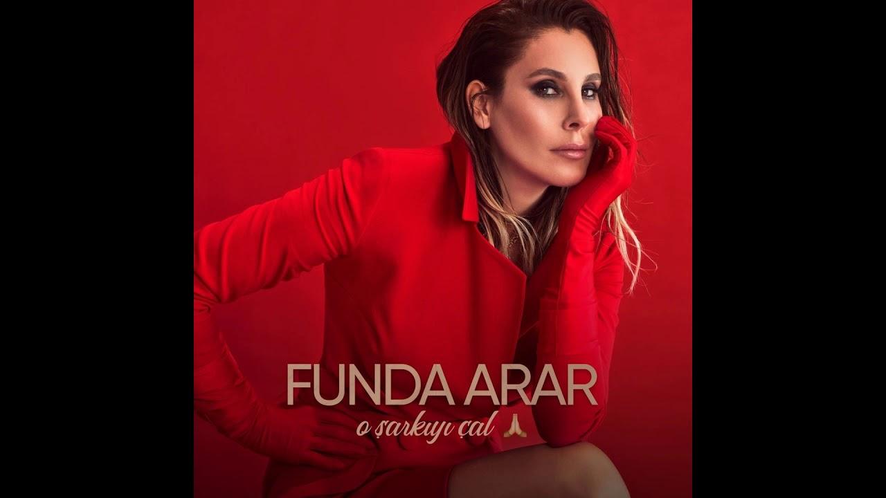 Funda Arar - O Şarkıyı Çal 2020