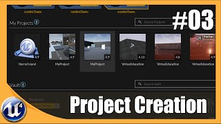 Project Creation - #3 Unreal Engine 4 Beginner Tutorial Series