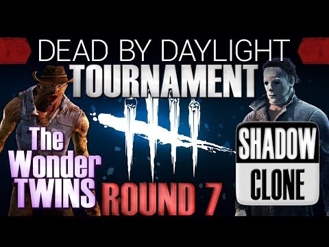 Dead by Daylight Tournament Round 7 Finals - The Wonder Twns vs Shadow Clone
