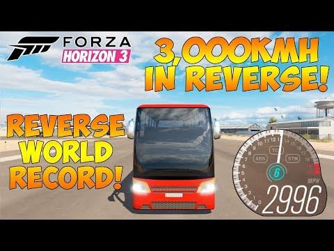 Forza Horizon 3 - TOP SPEED WORLD RECORD IN REVERSE! 3,000KM