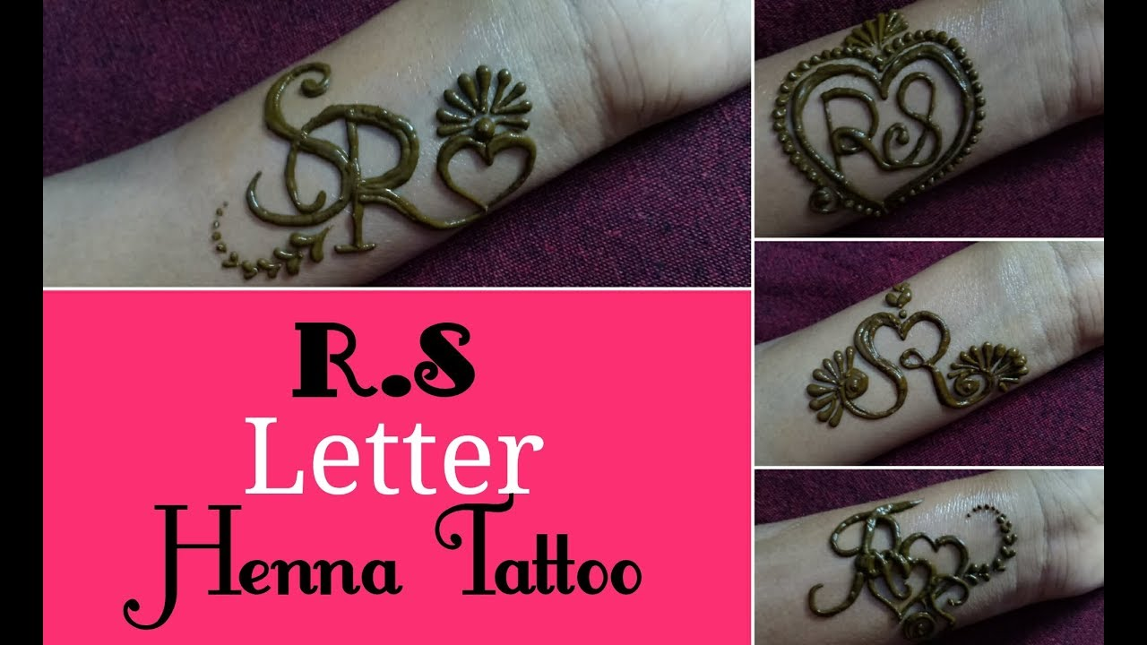 eee4c664f DIY Henna|mehndi tattoo|tattoo design|Beautiful R❤S letter tattoo| 4  different easy tattoo | #mehndi