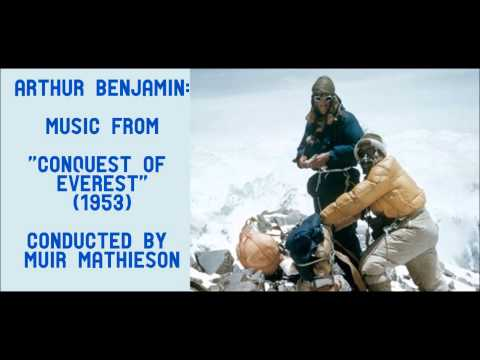 """Arthur Benjamin: music from """"Conquest of Everest"""" (1953)"""