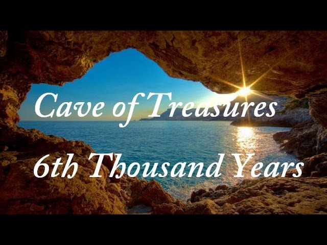 CAVE OF TREASURES BOOK 6 *6TH THOUSAND YEARS* (FINAL)