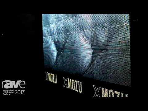 ISE 2017: XMozu Displays Shows XMozu LED Display Screen
