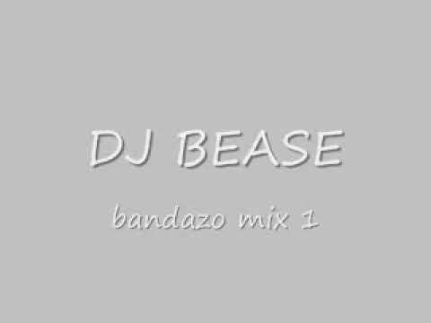 dj bease-bandazo mix