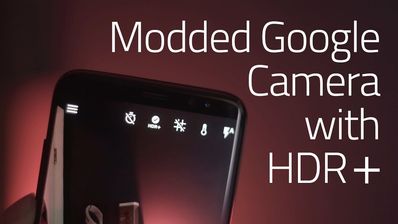 Modded Google Camera 4 4 with HDR+ (Snapdragon 820/821 and 835 Devices)