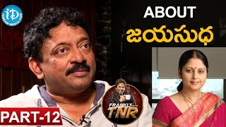 Ram Gopal Varma #RGV Exclusive Interview Part #12 | Frankly With TNR #25 |Talking Movies with iDream