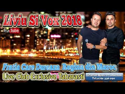Liviu și Vox 2018 - Frăția Care Durează - Regina Din Maroc (Live Club Exclusive Tăbărăști)